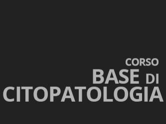 Corso base di citopatologia